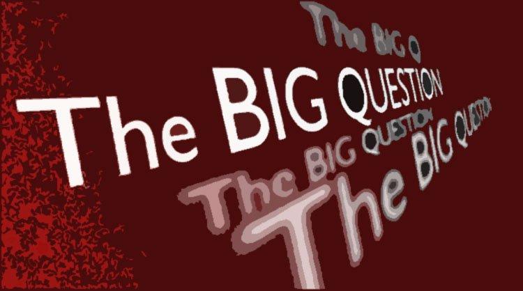 bigquestion